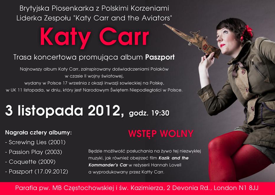 Katy Carr is very pleased to be performing tonight 3rd Nov at 7.30pm at Devonia - Lady of Czestochowa ( Polish Church)  2 Devonia Road, Islington, N1 8JJ